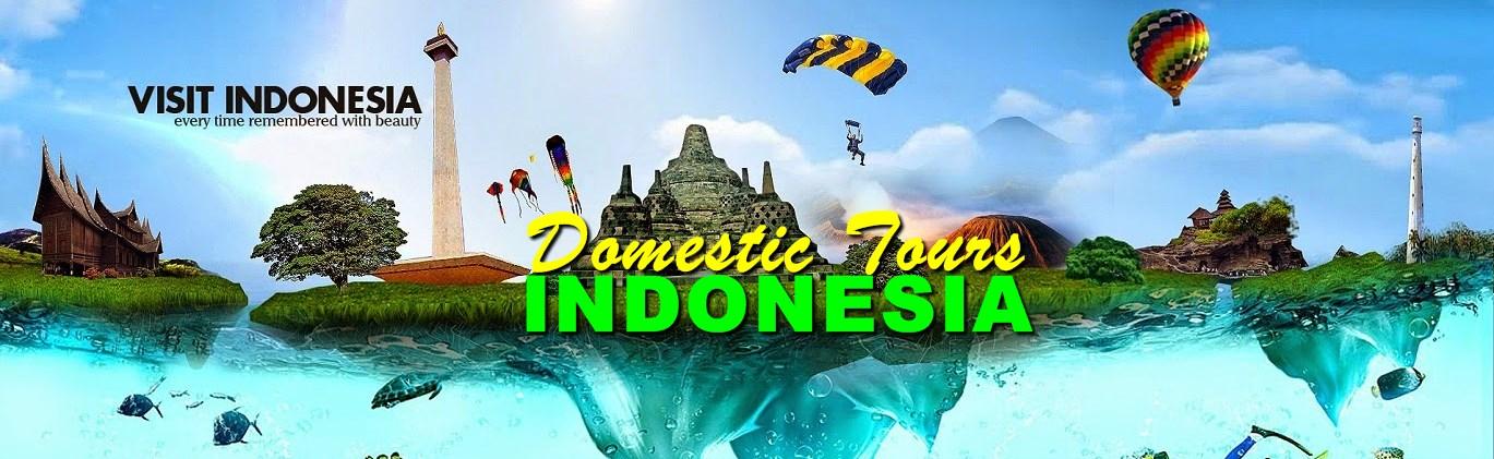 Paket Wisata Tour Domestik Indonesia