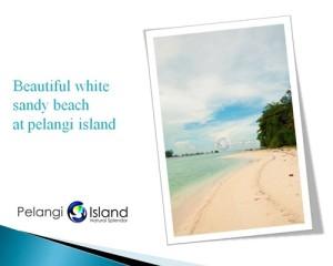 Pulau-Pelangi-Natural-Splendor-Pantai-Pasir-Putih